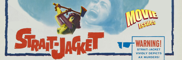 Movie Issues: Strait-Jacket