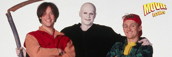 Movie Issues: Bill & Ted's Bogus Journey