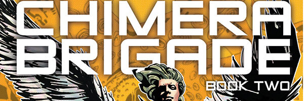 PREVIEW: Chimera Brigade Vol. 2
