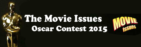 Movie Issues Oscar Contest 2015
