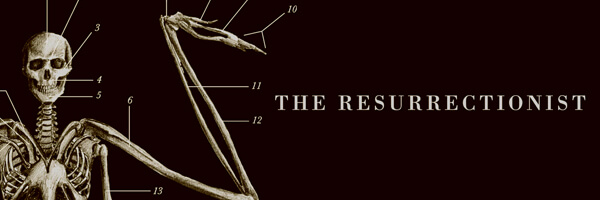 Review: The Resurrectionist, the Lost Work of Dr. Spencer Black