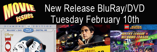 Movie Issues: New Release Tuesday February 10th
