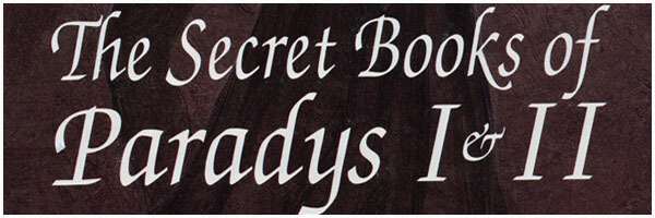 Review: The Secret Books of Paradys I and II