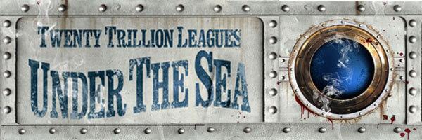 Review: Twenty Trillion Leagues Under the Sea