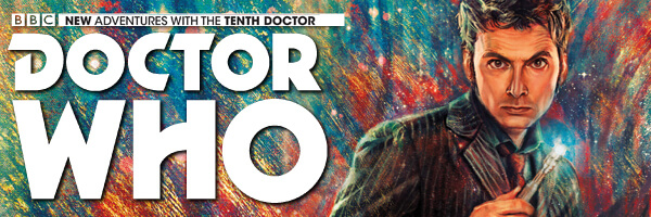"Review & Preview: Doctor Who: The Tenth Doctor Volume 1 ""Revolutions Of Terror"""