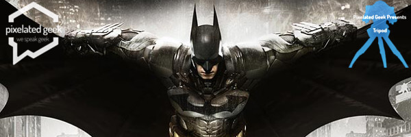 TriPod! GTA V Delays, Arkham Knight's M-Rating, and Indie Devs