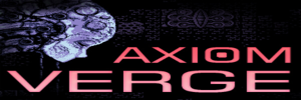 Review: Axiom Verge