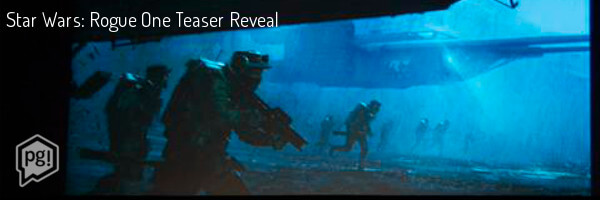 Star Wars: Rogue One Trailer & Premise Reveal