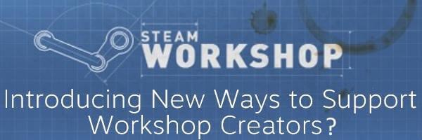 Steam Workshop Unveils Purchasable Mods