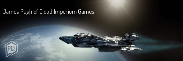 PG! Interviews James Pugh of Star Citizen
