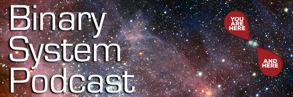 Binary System Podcast #110 – The One Where We Actually Plan Something