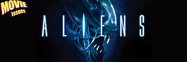 Movie Issues: Aliens