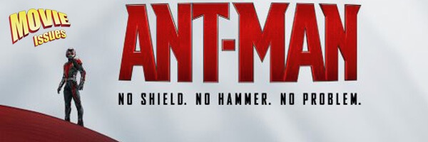 Movie Issues: Ant-Man