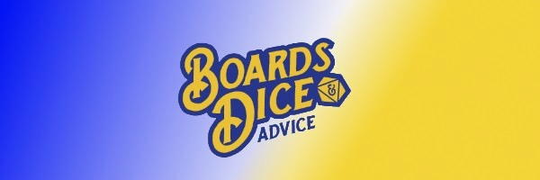 Boards, Dice, & Advice #1 – Our Tabletop Gaming Journey Begins