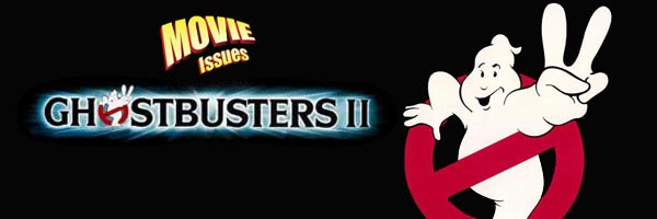 Movie Issues: Ghostbusters II