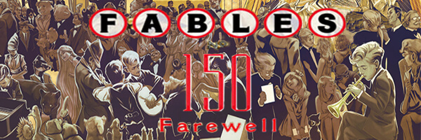 "Review: Fables issue 150 – ""Farewell"""