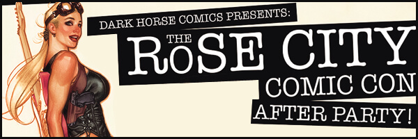 Dark Horse announces Rose City Comic Con 2015 Schedule