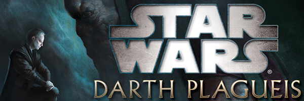 Review: Star Wars – Darth Plagueis