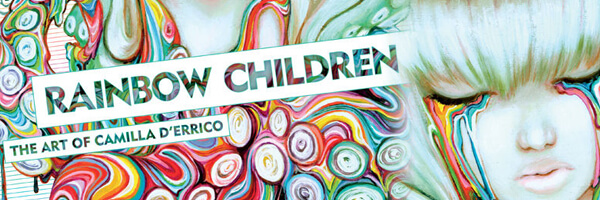 Review and Preview – Rainbow Children: The Art of Camilla d'Errico