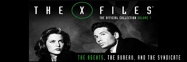 Review: The X-Files Vol. 1 – The Agents, The Bureau and The Syndicate