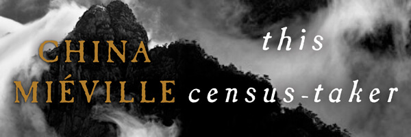Review: China Miéville's This Census-Taker