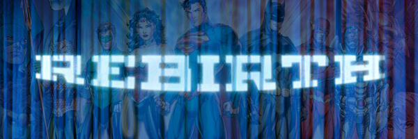 "DC reveals first details of ""Rebirth"" at Comics Pro 2016"