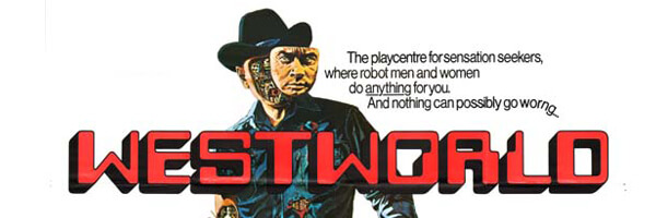 Movie Issues: Westworld