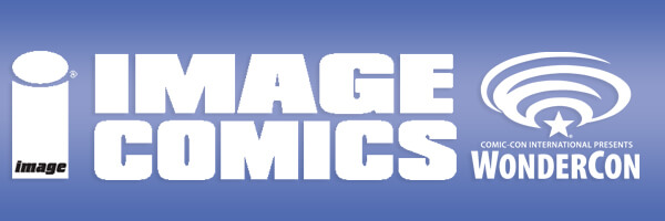 WonderCon 2016 – Image Comics announces variants, panels and signing schedule