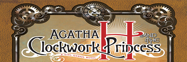 Review: Agatha H and the Clockwork Princess