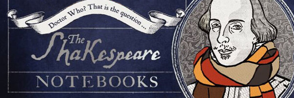 Review: Doctor Who – The Shakespeare Notebooks