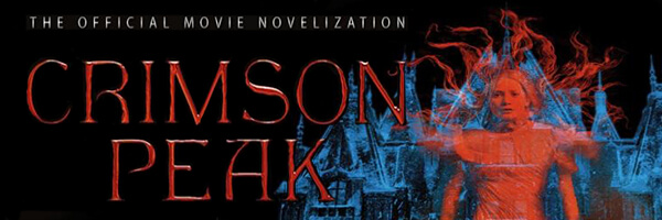 Review: Crimson Peak Movie Novelization
