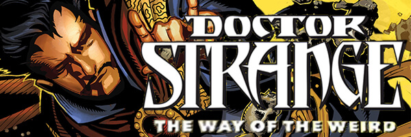 Review: Doctor Strange – The Way of the Weird