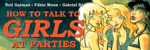 Review: How to Talk to Girls At Parties