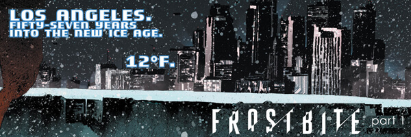 Preview and Review – Frostbite #1