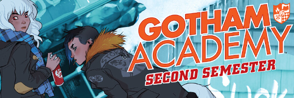 Review: Gotham Academy – Second Semester #1