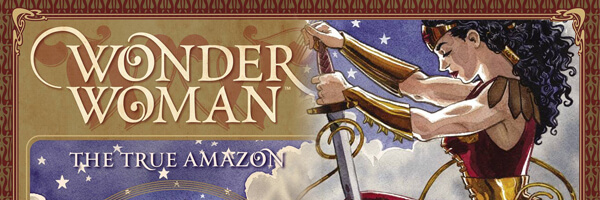 Review – Wonder Woman: The True Amazon