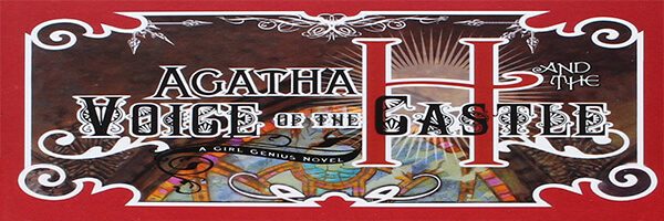 Review: Agatha H and the Voice of the Castle