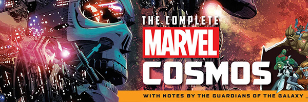 Review – The Complete Marvel Cosmos: With Notes by the Guardians of the Galaxy