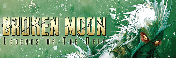 Preview – Broken Moon: Legends of the Deep #3