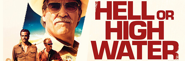 Review – Hell or High Water