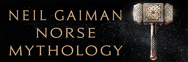 Review: Norse Mythology – by Neil Gaiman