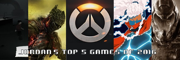 Jordan's Top 5 Games of 2016