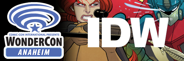 WonderCon 2017 – IDW Returns to WonderCon