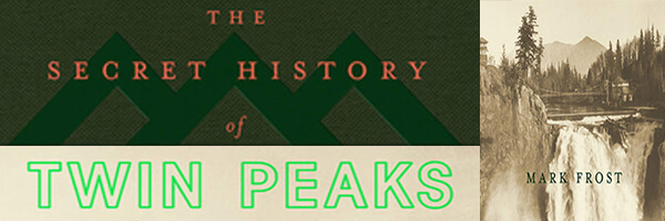 Featured Post: Review: The Secret History of Twin Peaks