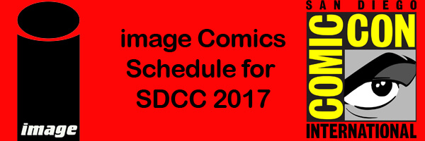 SDCC 2017 – image Comics Panel Schedule