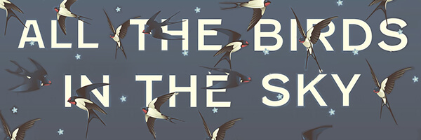 Review: All the Birds in the Sky