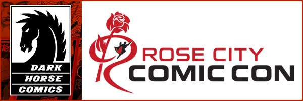 Rose City Comic Con 2017 – Dark Horse panels and signings