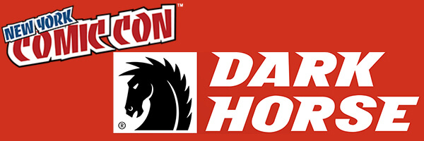 NYCC 2017 – Dark Horse Schedule of Signings and Panels