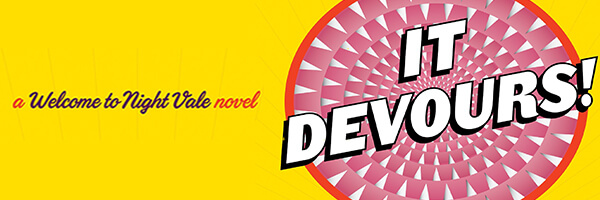 Featured Post: Review: It Devours! – A Welcome To Night Vale Novel