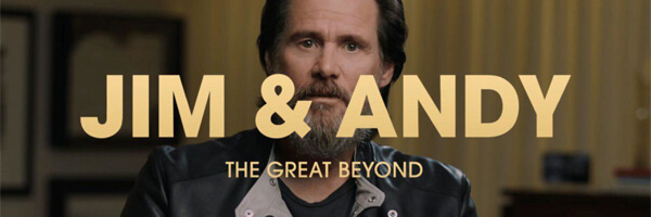 Review – Jim & Andy: The Great Beyond